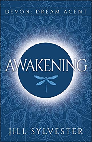 AWAKENING: DEVON: DREAM AGENT BOOK 1 BY JILL SYLVESTER