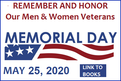 REMEMBER AND HONOR OUR MEN AND WOMEN VETERANS ON MEMORIAL DAY MAY 25 2020