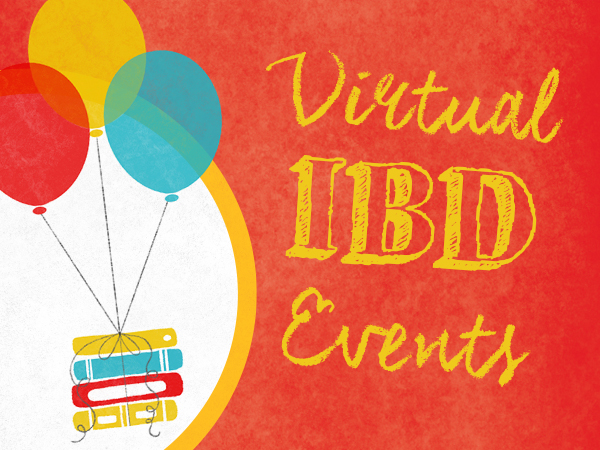 IBD VIRTUAL EVENTS - INFO COMING SOON CHECK BACK