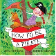 How to be a Pirate by Isaac Fitzgerald.