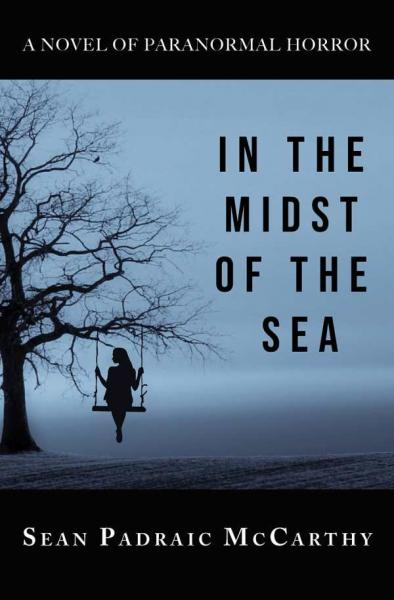 In the Midst of the Sea by Sean Padraic McCarthy