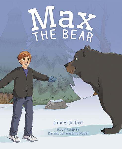 Max the Bear by James Jodice