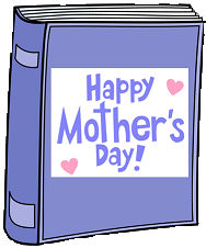 Happy Mother's Day May 10 2020